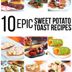 These 10 Sweet Potato Toast Recipes are great alternatives to bread for any time of the day!